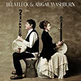 Bela Fleck & Abigail Washburn