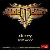 Diary 1990 - 2000 by JADED HEART (2009-06-01)