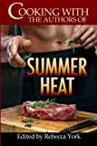 img - for Cooking with the Authors of Summer Heat book / textbook / text book