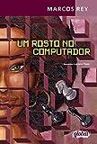 img - for Rosto no Computador, Um book / textbook / text book
