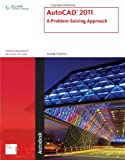 AutoCAD 2011: A Problem-Solving Approach (1111127727) by Tickoo, Sham