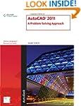 AutoCAD� 2011: A Problem-Solving Appr...