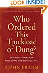 Who Ordered This Truckload of Dung?:...