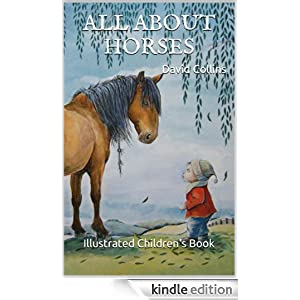 All About Horses. Illustrated Children's Book.