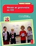 R�ussir en grammaire au CE2 (+ CD-Rom)