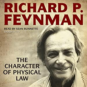 The Character of Physical Law | [Richard P. Feynman]
