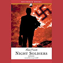 Night Soldiers Audiobook by Alan Furst Narrated by George Guidall