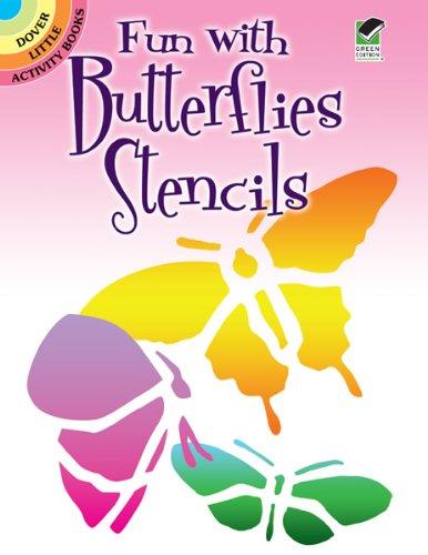 Fun with Butterflies Stencils (Dover Little Activity Books)