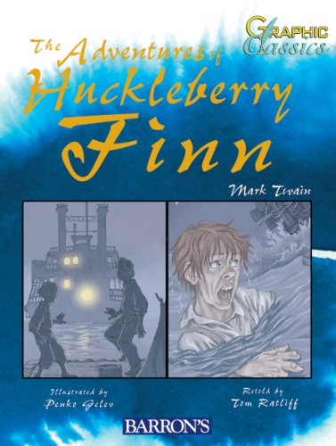 Adventures of Huckleberry Finn (Barron's Graphic Classics)