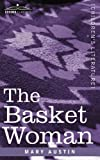 The Basket Woman by Mary Austin