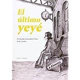 El Ultimo Yeye (Nova)