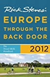 Rick Steves' Europe Through the Back Door 2012: The Travel Skills Handbook