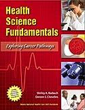 Health Science Fundamentals: Exploring C...