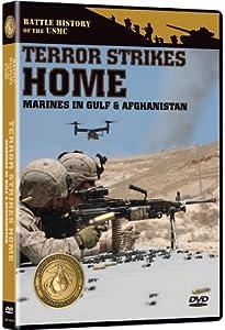 Battle History of the USMC: Terror Strikes Home