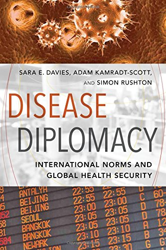 Disease Diplomacy: International Norms and Global Health Security PDF