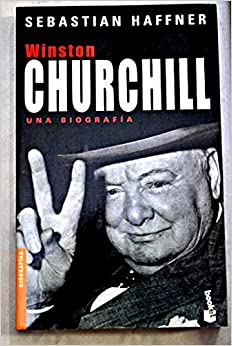 winston churchill una biografia spanish edition
