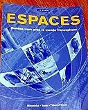 Espaces: Rendez-vous Avec le Monde Francophone