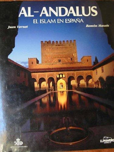 Al-Andalus: El Islam En Espa~na (Spanish Edition)
