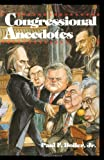 Congressional Anecdotes (0195077067) by Boller, Paul F.