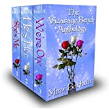 The Vicarage Bench Anthology (Shes Me - Hes Her - Were One) Book #4 (Romance & Humor - The Vicarage Bench Series)