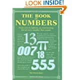 The Book of Numbers: From Zero to Inifinity, an Entertaining List of Every Number that Counts