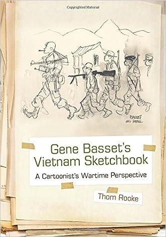 Gene Basset's Vietnam Sketchbook: A Cartoonist's Wartime Perspective written by Thom Rooke