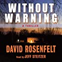 Without Warning (       UNABRIDGED) by David Rosenfelt Narrated by Jeff Steitzer