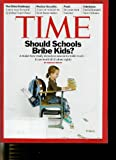 Time April 19, 2010. Vol. 175, No. 15 Should Schools Bribe Kids * the China Challenge * Nuclear Security * Food * David Simons New Orleans