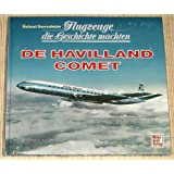 Flugzeuge die Geschichte machten, De Havilland Comet