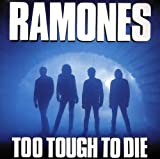 Ramones Too tough to die (1984)