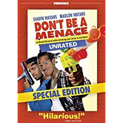 Don't Be a Menace to South Central While Drinking Your Juice in the Hood - UNRATED