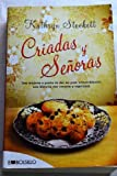 img - for Criadas y senoras / The Help: Tres mujeres a punto de dar un paso extraordinario, una historia con corazon y esperanza / Three Women on the Verge of an Extraordinary Step, a Story (Spanish Edition) book / textbook / text book