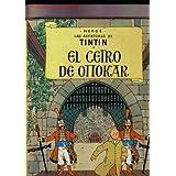 Las Aventuras de Tintin : El Cetro de Ottokar (Spanish Edition)