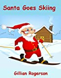 Santa Goes Skiing
