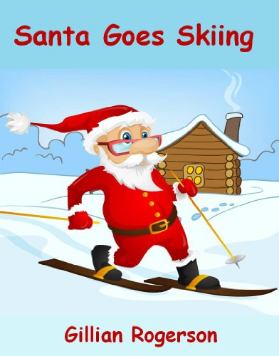 download santa goes skiing english edition by gillian