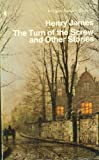 The Turn of the Screw and Other Stories (0140030263) by Henry James