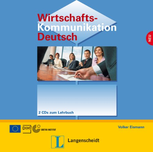 Wirtschaftskommunikation Deutsch - Neubearbeitung: Cds (2) (German Edition)