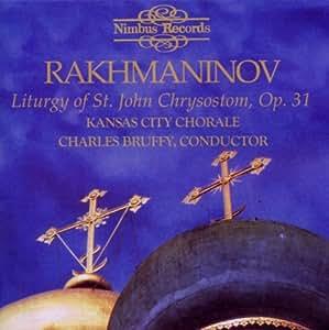 Rakhmaninov: Liturgy of St. John Chrysostom, Op. 31