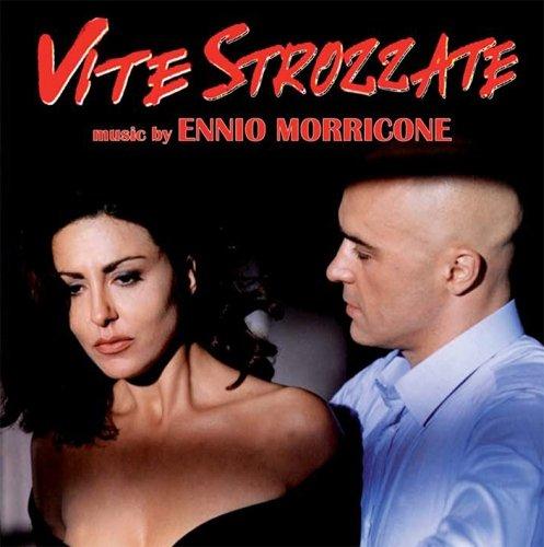 Ennio Morricone - Vite Strozzate