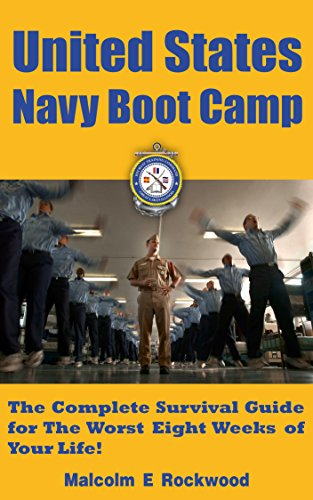 united-states-navy-boot-camp-the-complete-survival-guide-for-the-worst-eight-weeks-of-your-life
