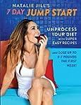 Natalie Jill's 7-Day Jump Start: Unpr...