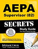AEPA Supervisor (82) Exam Secrets