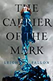 Leigh Fallon Carrier of the Mark