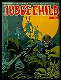 Judge Child: Pt. 2 (Chronicles of Judge Dredd)