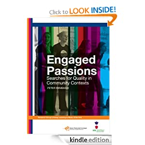 Engaged Passions: Searches for Quality in Community Contexts Peter Renshaw