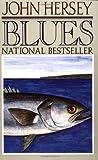 Blues (0394757025) by Hersey, John