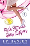 img - for Pink Slips and Glass Slippers book / textbook / text book