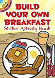 Build Your Own Breakfast Sticker Activity Book (Dover Little Activity Books) (English and English Edition)