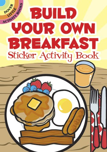 Build Your Own Breakfast Sticker Activity Book (Dover Little Activity Books Stickers) PDF