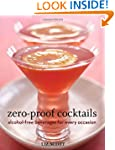 Zero-Proof Cocktails: Alcohol-Free Be...